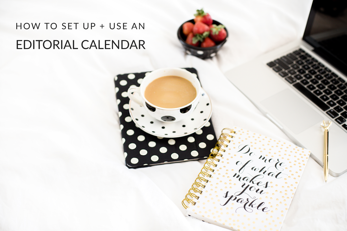 How to set up and use an editorial calendar