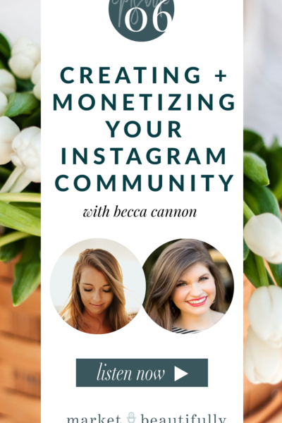 Episode 06 Creating and Monetizing Your Instagram Community