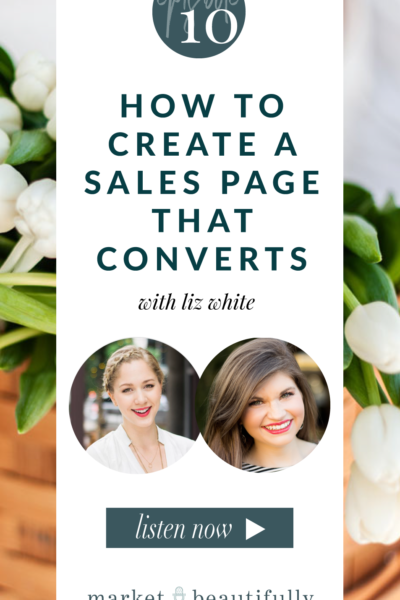 Episode 10 How to Create a Sales Page that Converts for your Services