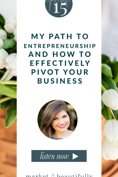 015 My Path to Entrepreneurship and How to Effectively Pivot in Business