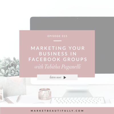 015 | How to Market Your Business Genuinely in Facebook Groups