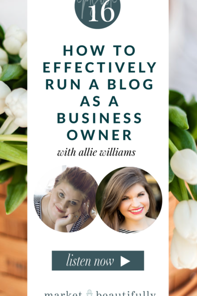 016 How to Effectively Run a Blog as a Business Owner