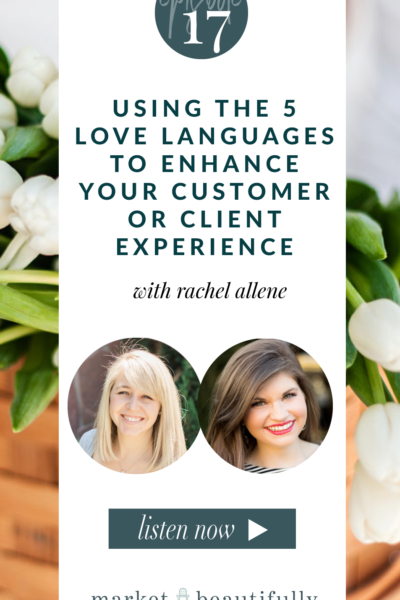 017 How to use the 5 love languages enhance the customer or client experience