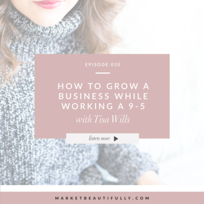 Episode 20 How to Grow a Business While Working a 9-5 Job