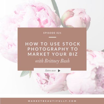 Episode 21 How to Use Stock Photography to Market Your Business