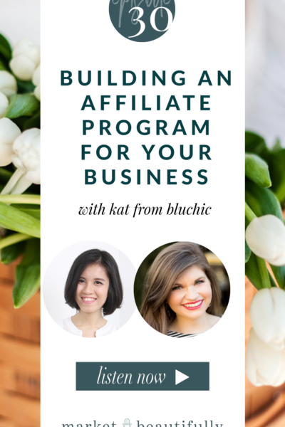 Episode 30 Building an Affiliate Program for Your Business